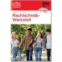 LÜK Rechtschreibwerkstatt 6. Klasse