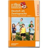 LÜK: Deutsch als Zweitsprache Stufe 4 für 1.- 4. Klasse