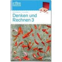 LÜK-Heft: Denken und Rechnen 3. Klasse