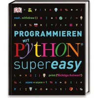 Dorling Kindersley Programmieren mit Python® - supereasy